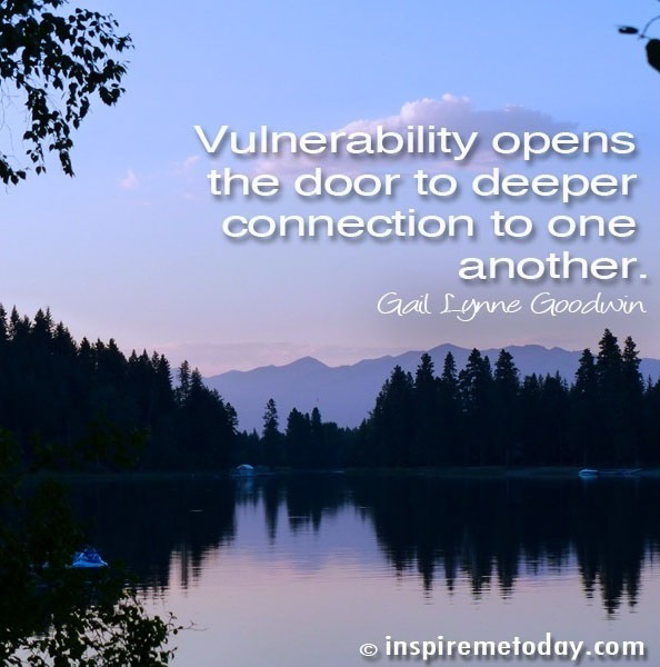 Vulnerability is Key