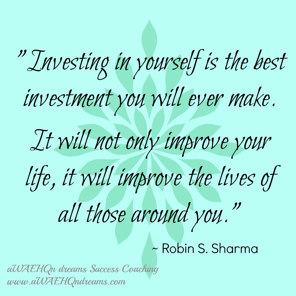 Invest in You!